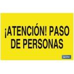 Señal advertencia con texto atención paso de personas 420X297