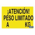 Señal advertencia con texto atención peso limitado akg 420X297