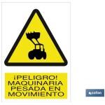 Señal advertencia peligro maquinaria pesada en movimiento 210×148