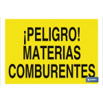 Señal advertencia peligro con texto materias comburentes 420X297