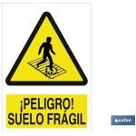 Señal advertencia peligro suelo fr?gil 148X105
