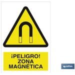 Señal advertencia peligro zona magn?tica 420X297