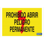Señal advertencia Prohibido abrir peligro permanente 297X210