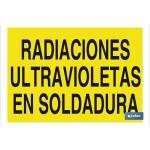 Señal advertencia con texto Radiaciones ultravioletas en soldadura 297X210