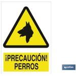 Señal advertencia de precauci?n perros 420X297