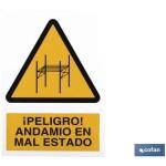 Señal PELIGRO ANDAMIO EN MAL ESTADO Poliestireno 148X105